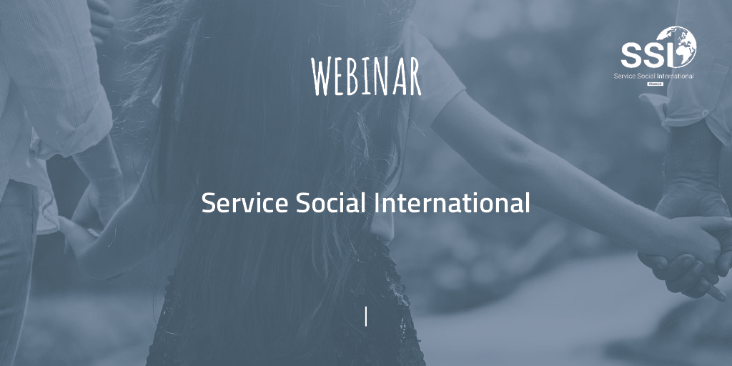 Les webinaires du Service Social International